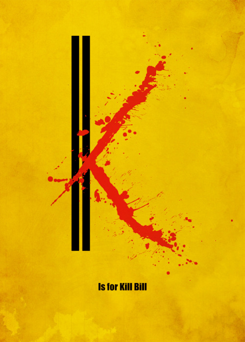 K is for Kill Bill by meagansmoviealphabet