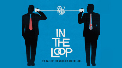 In the Loop (2009)  This was a really good movie. So many great lines.