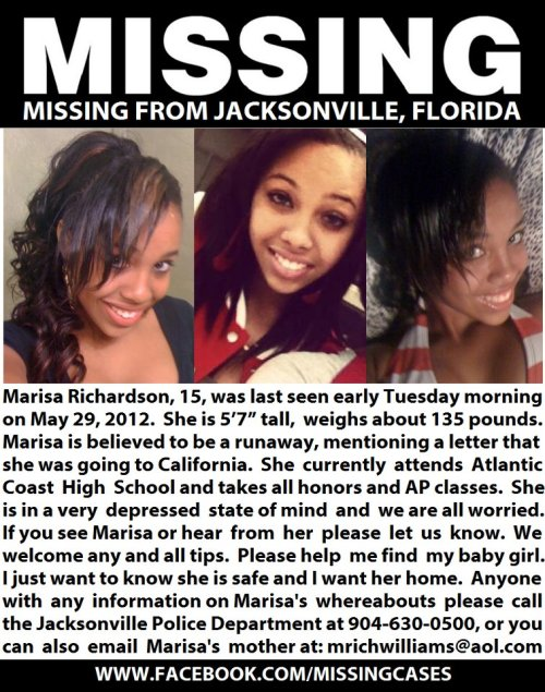 blackandmissing:  Missing since 5/29/12 from Jacksonville, Florida. The family of 15-year-old Marisa Richardson needs your help! Please SHARE!