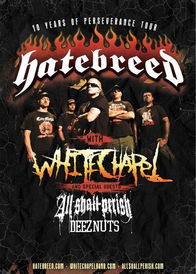 "HATEBREED Announces ""10 Years of Perseverance"" Fall 2012 Headline Tour - WHITECHAPEL, ALL SHALL PERISH and DEEZ NUTS to Support"