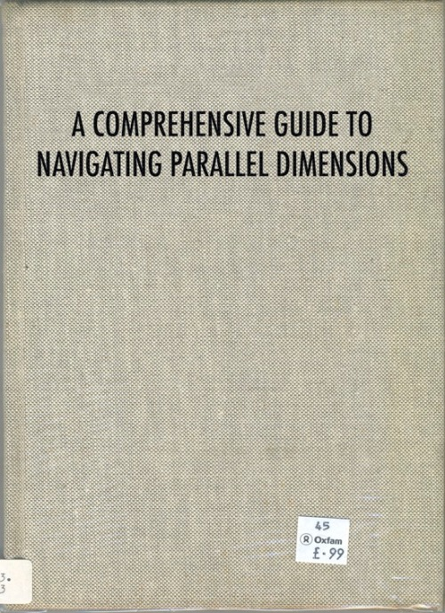cameron baxter. a comprehensive guide to navigating parallel dimensions.