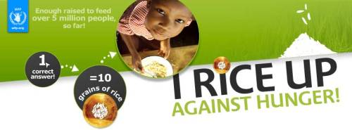 I Rice up to HUNGER! Visit http://freerice.com/  to HELP END HUNGER! :) This is a Simple way to help other people who are in need. It will only take a second of your time. Let's be thankful of what we have and spread that to others who are in need! :)