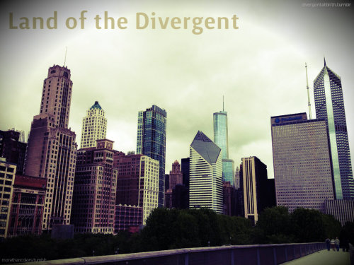 Chicago, Land of the Divergent