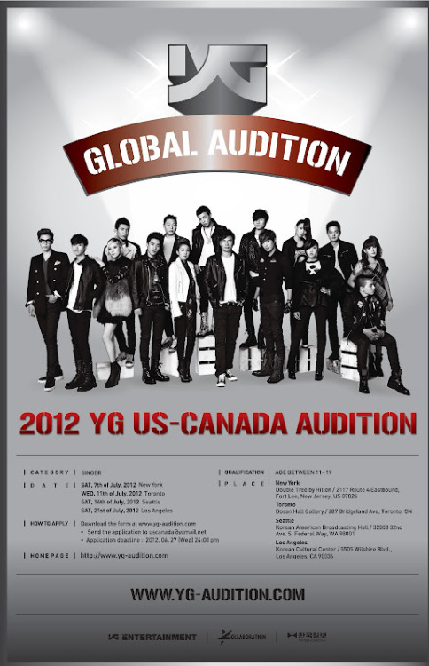 2012 YG GLOBAL AUDITION  Not exactly about BIGBANG, but for those who have dreams of becoming musicians, YG Entertainment will be conducting auditions in North America and Europe! You can download the application form and read the requirements and FAQs here. Deadline of Application Submission: For North America Auditions - June 27For Europe Auditions - June 8Walk-in applications during the audition day will be accepted, but you mighthave to wait for a long time. It's advisable to submit your applicationbefore the deadline. Credit: BBUpdates