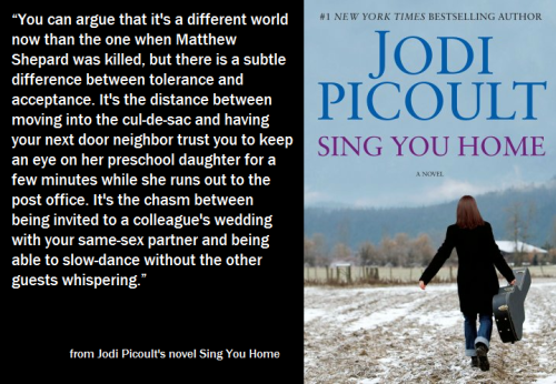 LGBTQ* Quotes and Quips Jodi Picoult's first same-sex focused novel