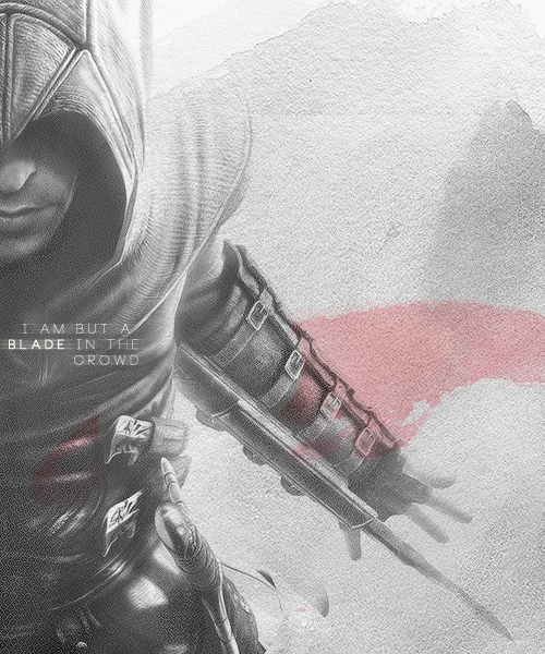 "thedailylovejournal:  ""I am but a blade in the crowd""+ Altair, Assassin's Creed."