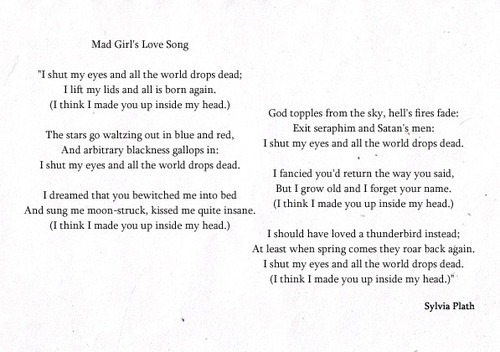 easymomentsandobsession:  Sylvia Plath - Mad Girl's Love Song