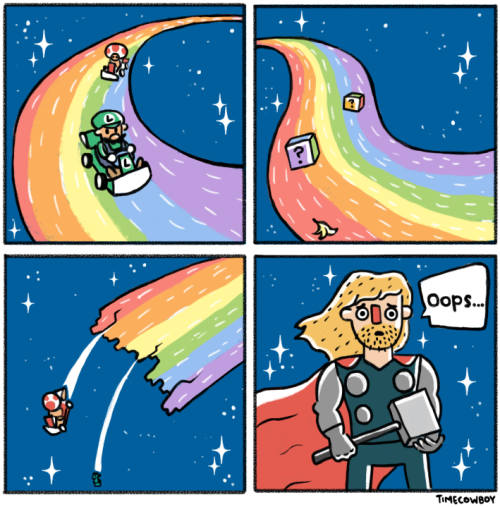 timecowboy:  Thor you broke rainbow road!