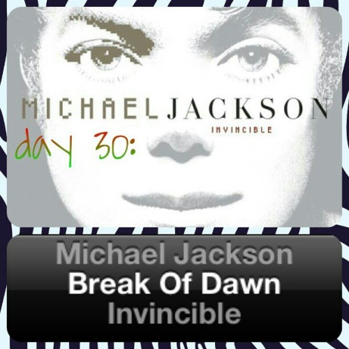 Day 30: If MJ could come back and sing one song for you…? Enough said((: <33 #michaeljackson30daychallenge  (Taken with instagram)