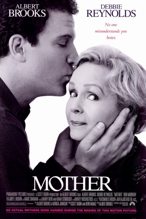 Mother (1996) Director: Albert Brooks Writers: Albert Brooks & Monica Johnson