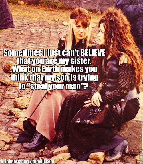 """Oh, Cissy, I just have this feeling."" — Bellatrix"