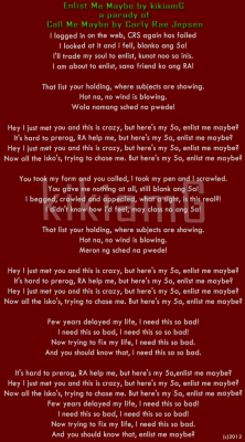 unibersidadngpilipinas:  bagong enlistment anthem :)Enlist Me Maybe by KikiamGA parody of Call Me Maybe by Carly Rae JepsenKung may gagawa man ng cover gamit ito(dahil hindi ako confident kumanta), paki-cite na lang ng maayos. Copy it right,paste the credits. No to plagiarism! YEH!