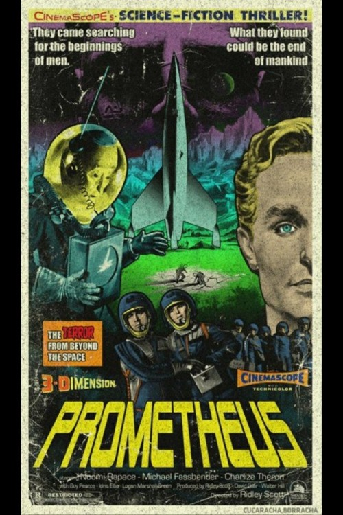 aliensandpredators:  nostalgic 1950's sci-fi Prometheus poster Very rad  excellent