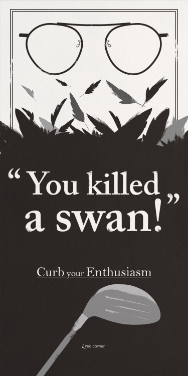 CURB your ENTHUSIASM - SWAN POSTER