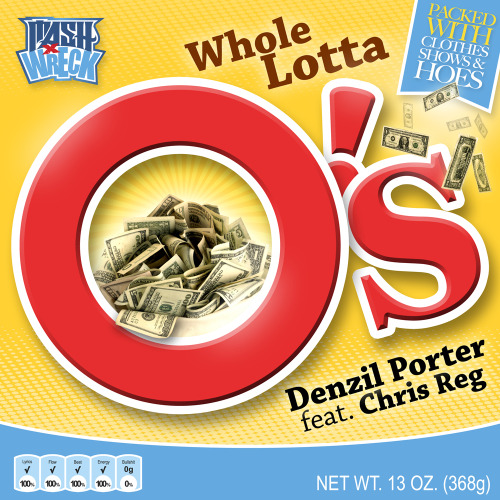 "Check out Denzil Porter's newest track,  ""Whole Lotta O's""  featuring Chris Reg Produced by Christopher ""Claws"" Stevens  Off Denzil Porter's newest project Porter's Pot     Listen to ""Whole Lotta O's"" (DIRTY) via SoundCloud:  http://soundcloud.com/denzilporter/denzil-porter-whole-lotta-os    Listen to ""Whole Lotta O's"" (CLEAN) via SoundCloud:  http://soundcloud.com/denzilporter/denzil-porter-whole-lotta-os-1   To download ""Whole Lotta O's"" please follow the below SendSpace links  ""Whole Lotta O's"" (DIRTY): http://www.sendspace.com/file/mbqx5e ""Whole Lotta O's"" (CLEAN): http://www.sendspace.com/file/vc4k03  ""Whole Lotta O's"" (INSTRUMENTAL): http://www.sendspace.com/file/nmci1p"