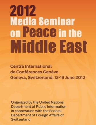 "The 2012 International Media Seminar on Peace in the Middle East took place  on the 12 & 13 June at the Centre International de Conférences Genève in  Geneva, Switzerland. The Seminar focused on the role of the media in covering different aspects of recent events in Middle East, especially the Arab Spring, and how they relate to the situation in Israel and Palestine.  Seminar programme & Participants biographies  The programme also included a peace concert by the ""InTerraPax quintet"" and a screening of the Tribeca Official Selection documentary My Neighbourhood by Just Vision."