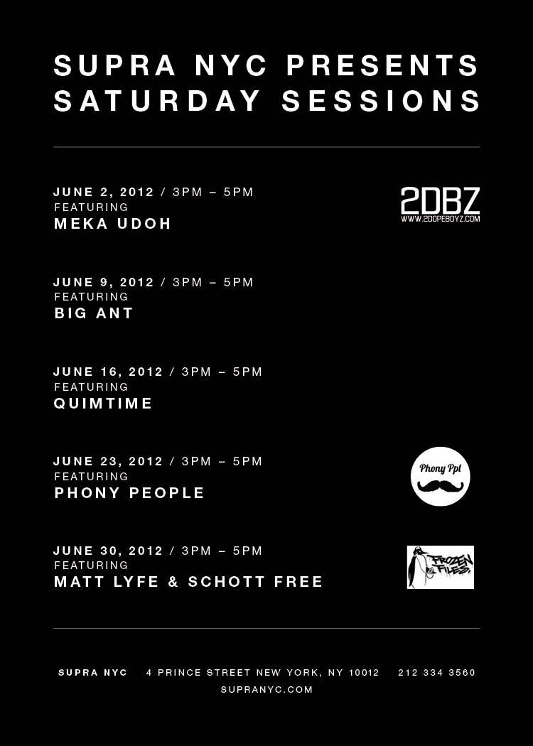 Supra Sessions every Saturday this summer come by and hang!