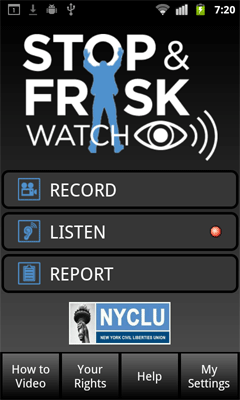 "The New York Civil Liberties Union today unveiled the ""Stop and Frisk Watch"" app that allows New Yorkers to monitor police activity and report NYPD officers who conduct unlawful stop-and-frisk encounters and other police misconduct. ""Stop and Frisk Watch is about empowering individuals and community groups to confront abusive, discriminatory policing,"" NYCLU Executive Director Donna Lieberman said in a statement. ""The NYPD's own data shows that the overwhelming majority of people subjected to stop-and-frisk are black or Latino, and innocent of any wrongdoing. At a time when the Bloomberg administration vigorously defends the status quo, our app will allow people to go beyond the data to document how each unjustified stop further corrodes trust between communities and law enforcement."" In February the NYPD released stop-and-frisk statistics to the City Council that revealed the highest number of stops ever recorded in one year. Out of 684,330 stop-and-frisk stops, 87% percent of those stopped in 2011 were black or Latino, and nine out of ten persons stopped were not arrested, nor did they receive summonses. An NYCLU analysis showed that black and Latino males between the ages of 14 and 24 accounted for 41.6 percent of stops in 2011, though they make up only 4.7 percent of the city's population. The number of stops of young black men exceeded the city's entire population of young black men. Read more…"
