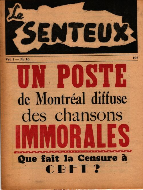 And for my last Montréal vintage gossip magazine cover:  Le Senteux. Volume 1, No. 16.