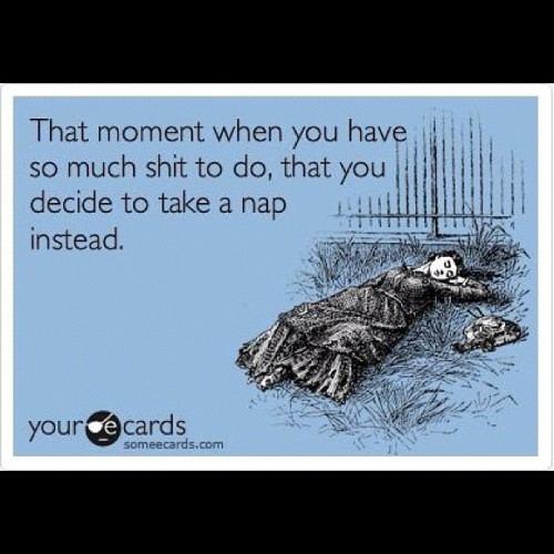 story of my life & I still feel sleep deprived. FML