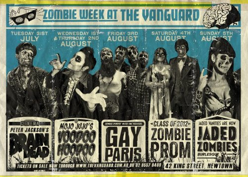 07/06/12 - Super Undead Friends support Gay Zombies We'll be playing our first show at the magnificent Vanguard as the rawking dead. It's Zombie Week and Gay Paris are raising hell and money for their next album, which we hear is deadly. More details:http://www.thevanguard.com.au/shows/2012/08/03/gay-paris/10595