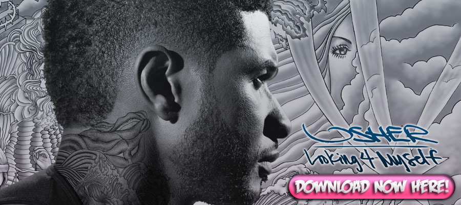 "Usher Full Album Leaked, all 18 songs for album ""Looking 4 Myself"""