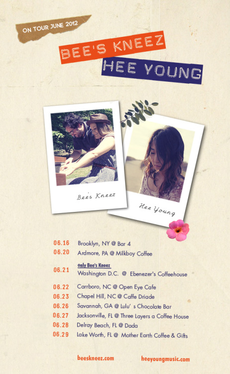 HEE YOUNG + BEE'S KNEEZ TOUR / JUNE 2012 this is happening in less than two weeks. my first tour ever.. !