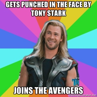 overlyacceptingthor:  Gets punched in the face by Tony Stark / Joins the Avengers ((400 followers. I'm actually in shock at how fast this got popular.))