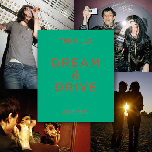 "ilovethethirdman:  THE KILLS ""DREAM AND DRIVE""  Photography Book by Kenneth Cappello"
