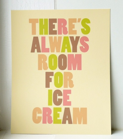 posteroll:  There's Always Room for Ice Cream - Art Print by twoforjoypaper