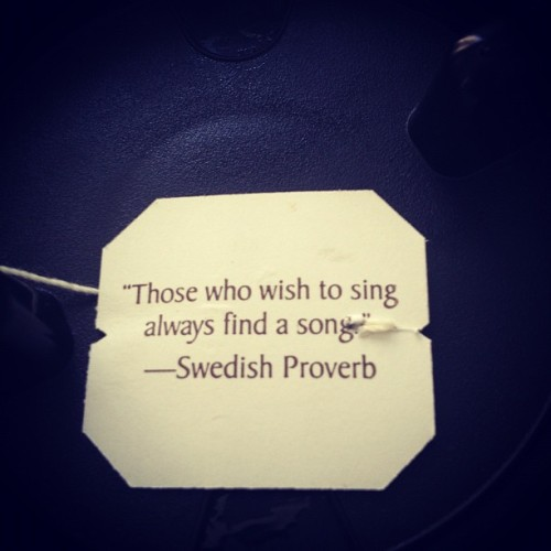 Tea for thought 6.7.12 #tea #quotes (Taken with instagram)
