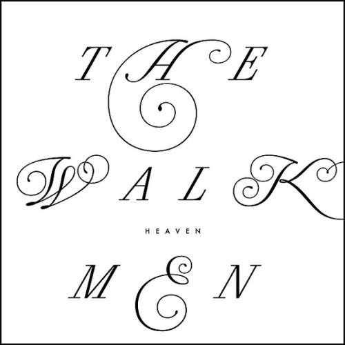 listening to. the Walkmen's latest album Heaven keeps their streak of solid records going. my relationship with the band is turning into a sort of old married couple. the passion of the Bows & Arrow days might be gone and we don't fight and cry much anymore…but i know i can still count on them in the end. they are dependable as fuck. no bullshit. just great songs that you can lay around in bed and listen to. they put out an album, i buy it, i enjoy it, they put out another one and so on and so forth until the end of time.