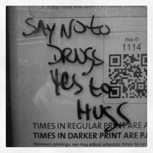 Say no to drugs yes to hugs  (Taken with Instagram)