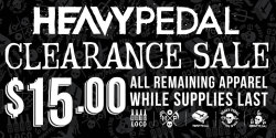 jasonclary:  The Heavy Pedal having a clearance sale to make room for the Summer 2012 line. All remaining shirts are $15. Help spread the word. Thanks!