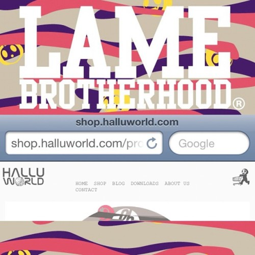 Official Site Launch #lb #lamebrotherhood #lame #halluworld #shop #fashion #brand #skate #skateboarding #art #tshirts (Taken with Instagram at www.halluworld.com)