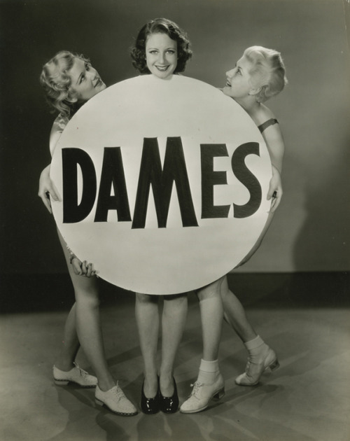 "the-asphalt-jungle:  Chorus girls in a publicity photo for ""Dames"" (1934)"