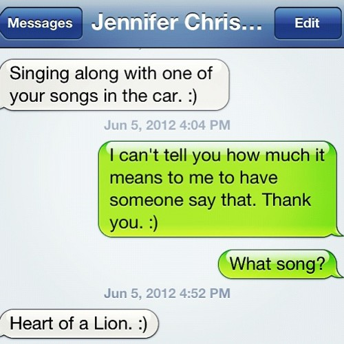 My friend Jennifer made my day when she told me she was singing along to one of my songs from my new album, Heart of a Lion! :) (Taken with Instagram)