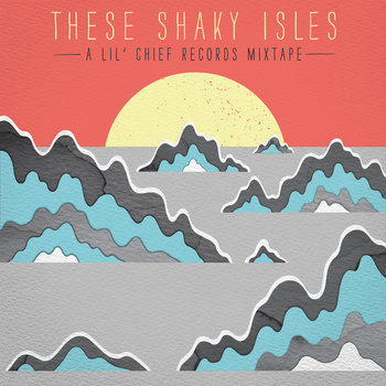 "These Shaky Isles | Lil' Chief Records <a href=""http://listento.lilchiefrecords.com/album/these-shaky-isles"" data-mce-href=""http://listento.lilchiefrecords.com/album/these-shaky-isles"">These Shaky Isles by Various Artists</a>"