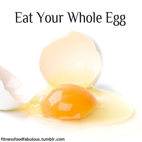 As a fitblr I often see people talking about egg whites and how great they are and how bad egg yolks are. NO. It breaks my heart to think of all the nutrients of the egg yolk being discarded into eggy heaven.  Egg yolks are good!  Nutrients in a yolk: Egg yolks are jam packed with fat soluble nutrients these include: Vitamins A, D, E, K and carotenoids. These help you boost your immune system, keep your bones, teeth, and skin healthy, reduce the effects of diabetes, and help you reduce the risk of cancer.  Also: Yolks have loads of Zinc, Calcium, Folate and vitamin B12. All of which are super important for you.  But, but, but eggs are full of cholesterol! Yes, but you need this cholesterol! Cholesterol is needed in the body as it is the building block of hormones, also cholesterol helps repair damaged cells in the body. Cholesterol that comes from processed, super fatty food is bad for you, so don't go out and eat tons of fried food. When it comes from this incredible egg it is not!  Additionally: Eating only egg whites can cause a biotin deficiency, biotin is the vitamin that gives us strong nails and beautiful hair!  In conclusion: EAT THE WHOLE EGG. It is only 70 calories for one XL egg. It is amazing for you. Tastes great. Now I am not saying go make yourself 20 eggs to make up for your lack of yolky days, but do not be afraid to incorporate into your diet.