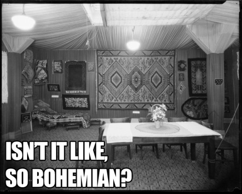 isn't it like, so bohemian?