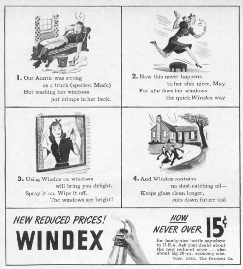 "~ Windex ad, c. 1940-1945via Vintage Ads LJ(click to enlarge)""Using Windex on windows will bring you delight."""
