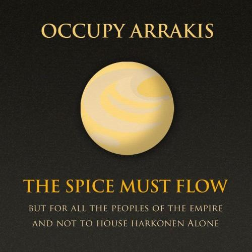 fuckyeahsciencefiction:  Occupy Arrakis