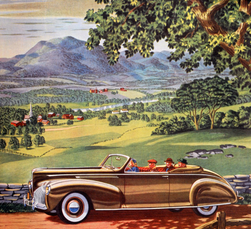 """Hill Roads Lead To Pleasant Places""  1940 Lincoln Zephyr ad scanned by Paul Malon."