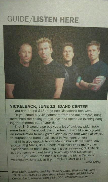 You could spend $45 to go see Nickelback…or….