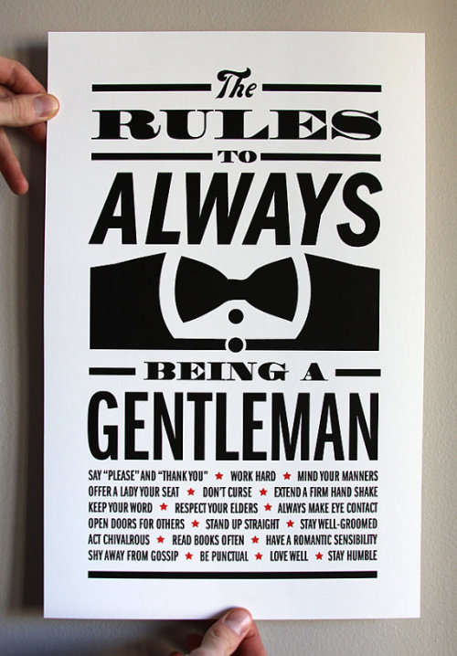 jaymug:  The rules to always being a gentleman.
