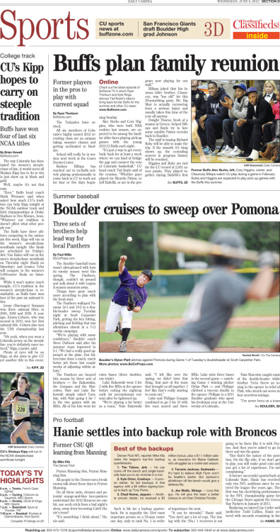 A FAMILY REUNION Boulder Daily Camera: Sports Front - June 6, 2012 The Buffs are planning a basketball reunion, bringing back seniors to play with the Tad-poles that are hoped to refresh the team next season. Read on. Also in the section: Buff's Shalaya Kipp hopes to carry on CU steeplechase tradition Boulder Legion A rolls to sweep of Pomona - BoCoPreps.com