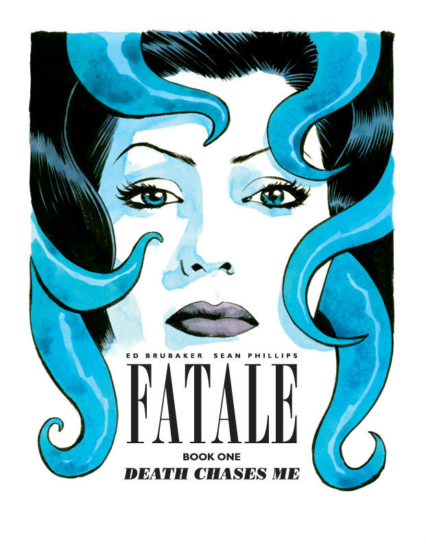 Fatale #TPB Bookplate by Sean Phillips / Blog Available exclusively from Gosh! Comics / Tumblr, coinciding with their book launch and signing event on 7th July 2012. All info HERE.