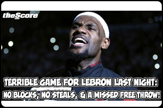 LeBron James laid a total egg last night.