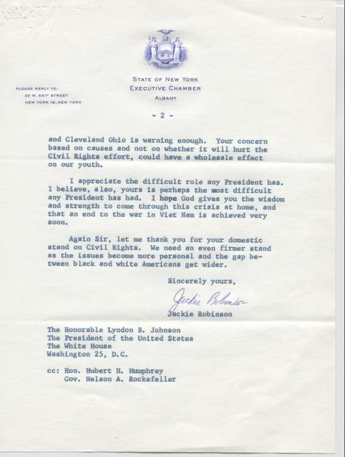 "April 18, 1967. Jackie Robinson sends this letter to LBJ, thanking him for his work on civil rights but expressing concern about the growing impact of Vietnam. White House Central File, Name File, ""Robinson, Jackie (baseball player),"" box 209, LBJ Library."
