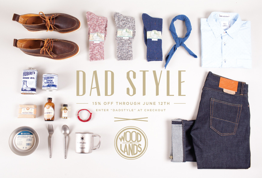 Enter DADSTYLE at check-out and save 15%